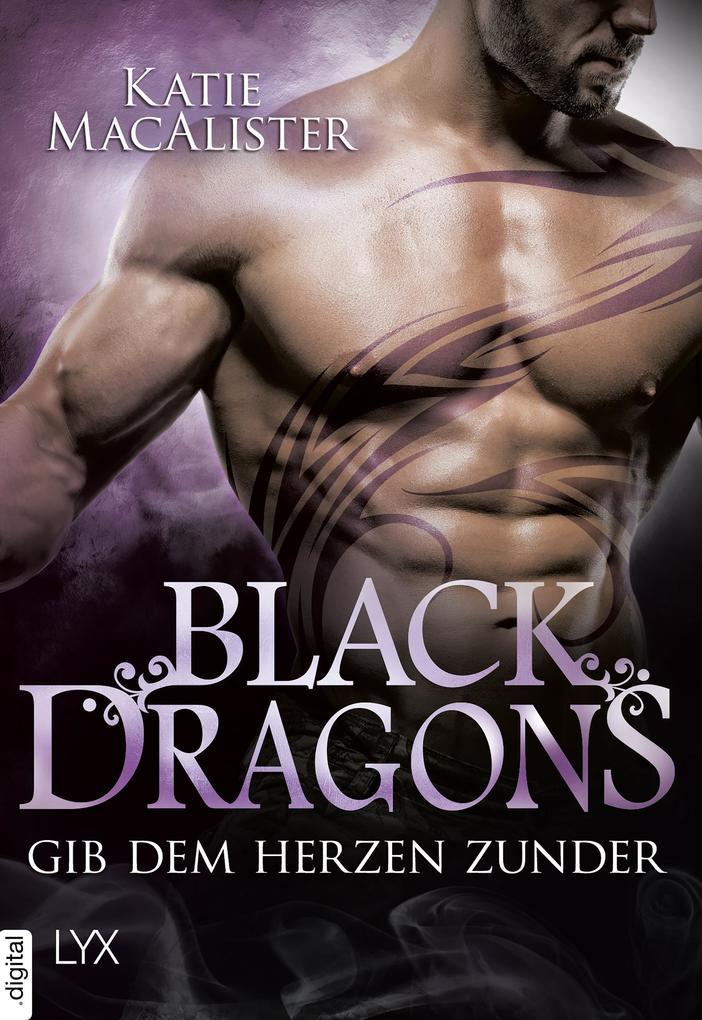 Black Dragons - Gib dem Herzen Zunder als eBook