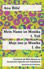 Mein Name ist Monika 1. Teil / Moje ime je Monika 1. dio