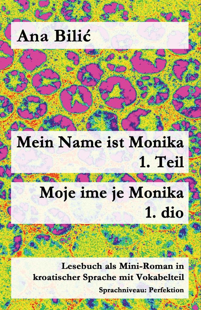 Mein Name ist Monika 1. Teil / Moje ime je Monika 1. dio als eBook epub