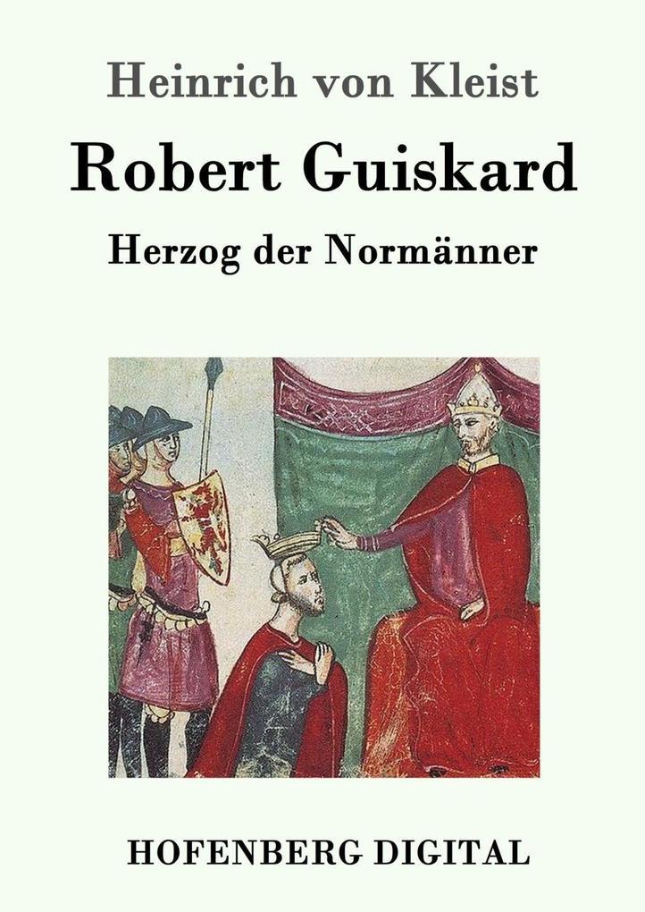 Robert Guiskard als eBook epub