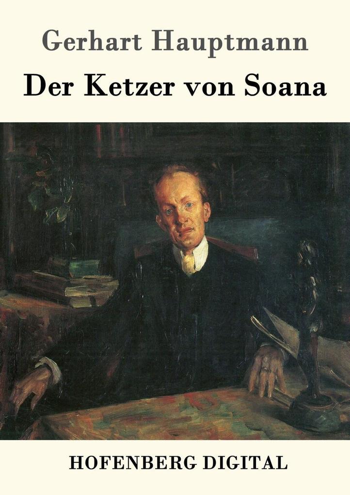 Der Ketzer von Soana als eBook epub
