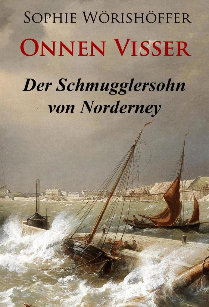 Onnen Visser - Der Schmugglersohn von Norderney als eBook epub