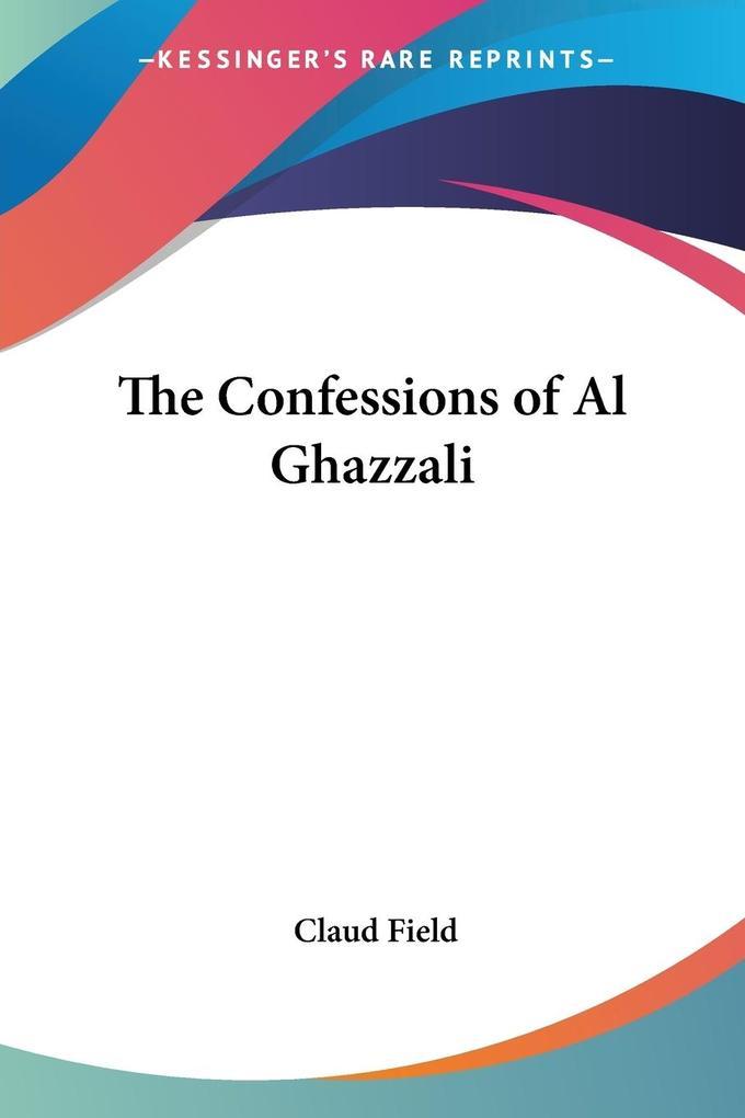 The Confessions of Al Ghazzali als Taschenbuch