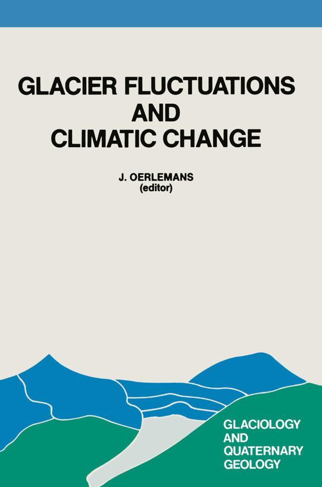 Glacier Fluctuations and Climatic Change als Buch (gebunden)