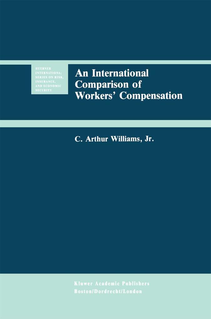 An International Comparison of Workers' Compensation als Buch (gebunden)