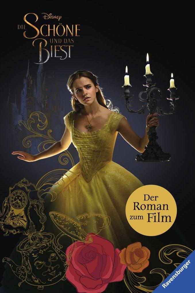Disney Die Schöne und das Biest: Der Roman zum Film als Buch