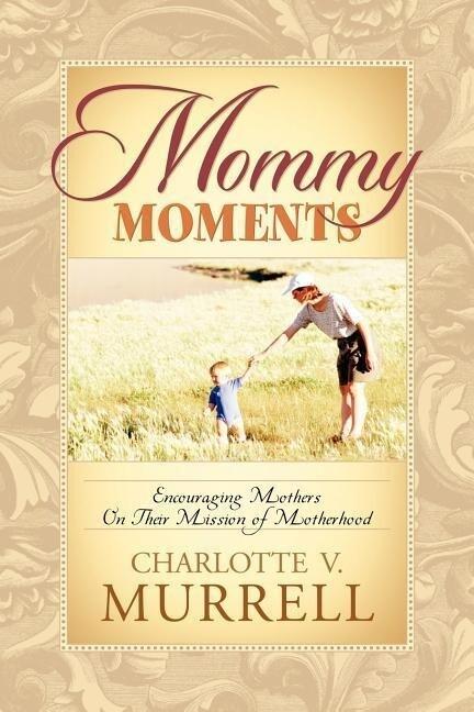 Mommy Moments als Taschenbuch
