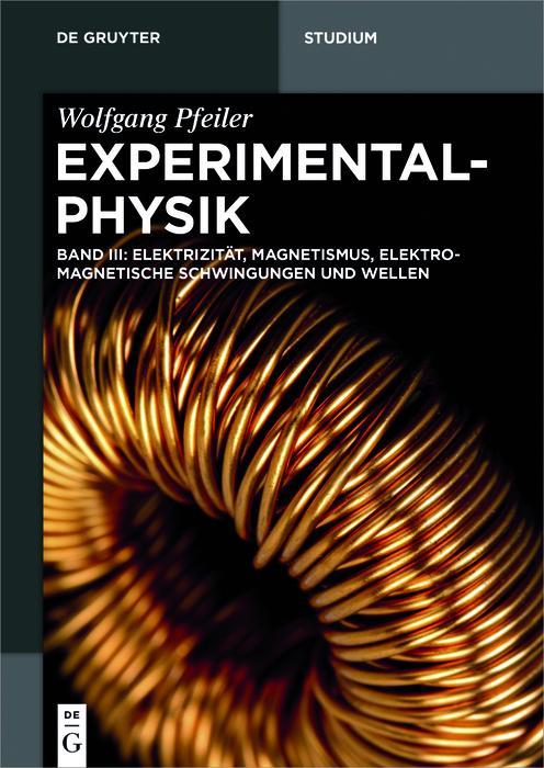 Elektrizität, Magnetismus, Elektromagnetische Schwingungen und Wellen als eBook epub