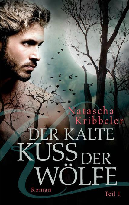 Der kalte Kuss der Wölfe als Buch (gebunden)