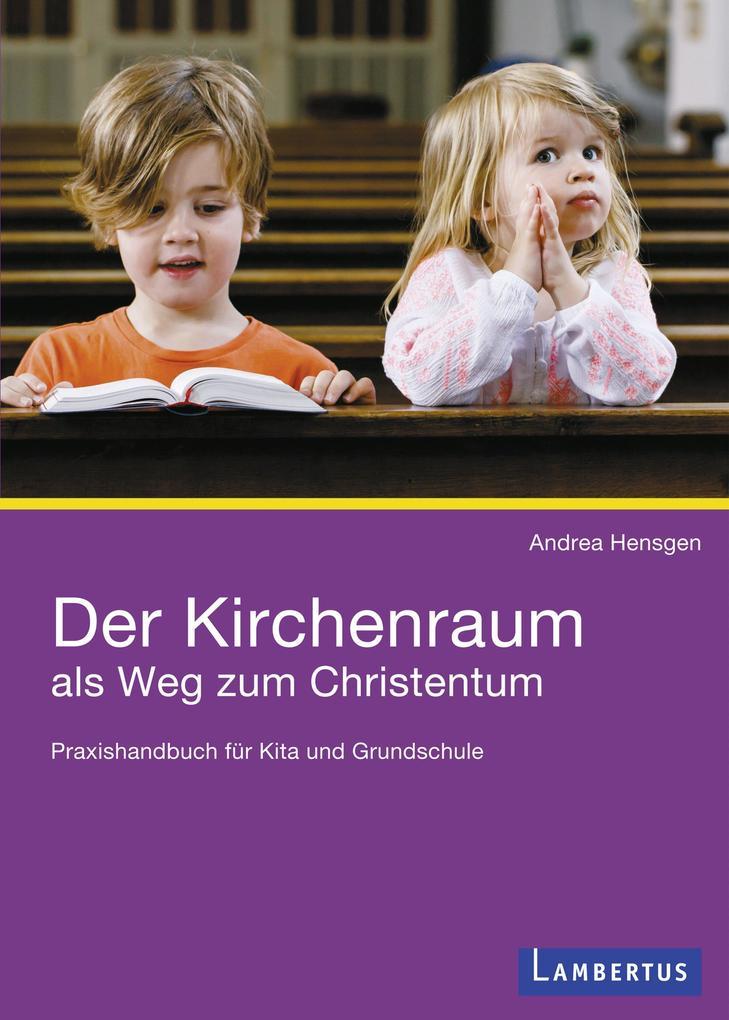 Der Kirchenraum als Weg zum Christentum als eBook pdf