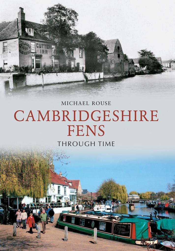 The Cambridgeshire Fens Through Time als Taschenbuch