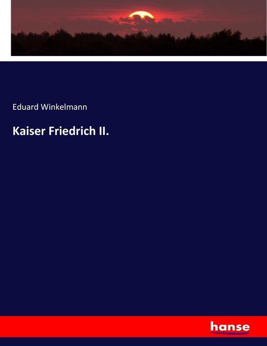 Kaiser Friedrich II. als Buch (kartoniert)