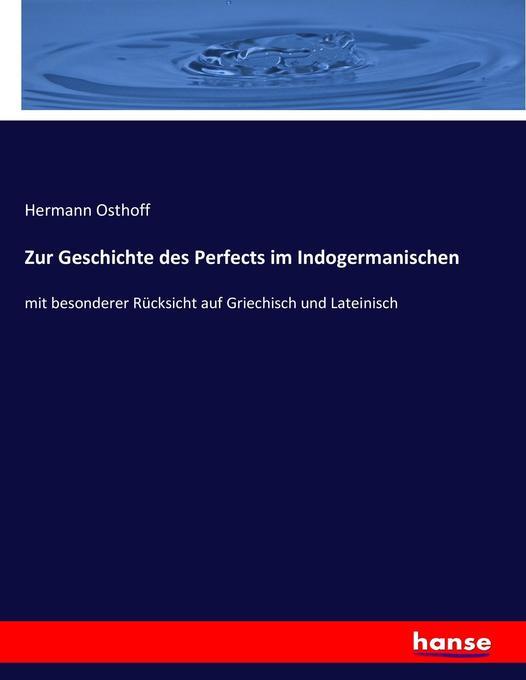 Zur Geschichte des Perfects im Indogermanischen als Buch (kartoniert)