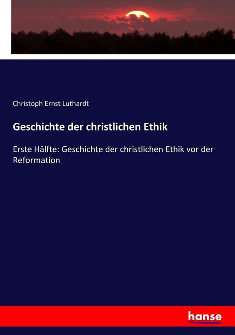 Geschichte der christlichen Ethik als Buch (kartoniert)