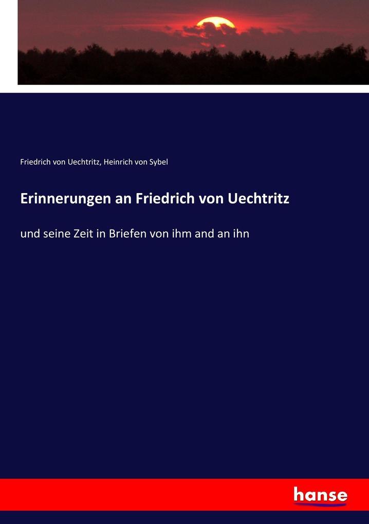 Erinnerungen an Friedrich von Uechtritz als Buch (kartoniert)