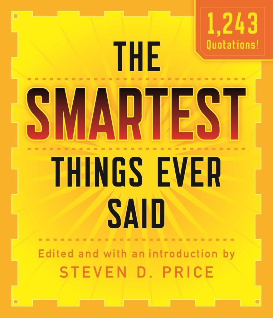 The Smartest Things Ever Said, New and Expanded als eBook epub