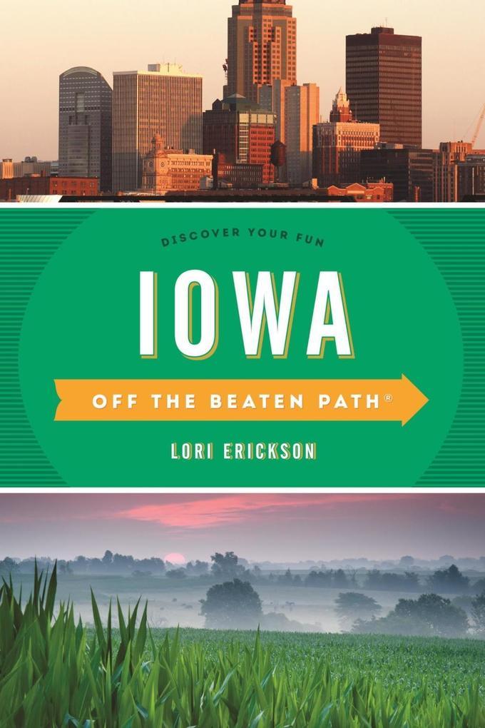 Iowa Off the Beaten Path® als eBook epub