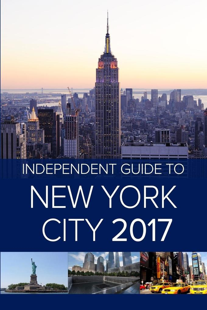 The Independent Guide to New York City 2017 als Buch (kartoniert)