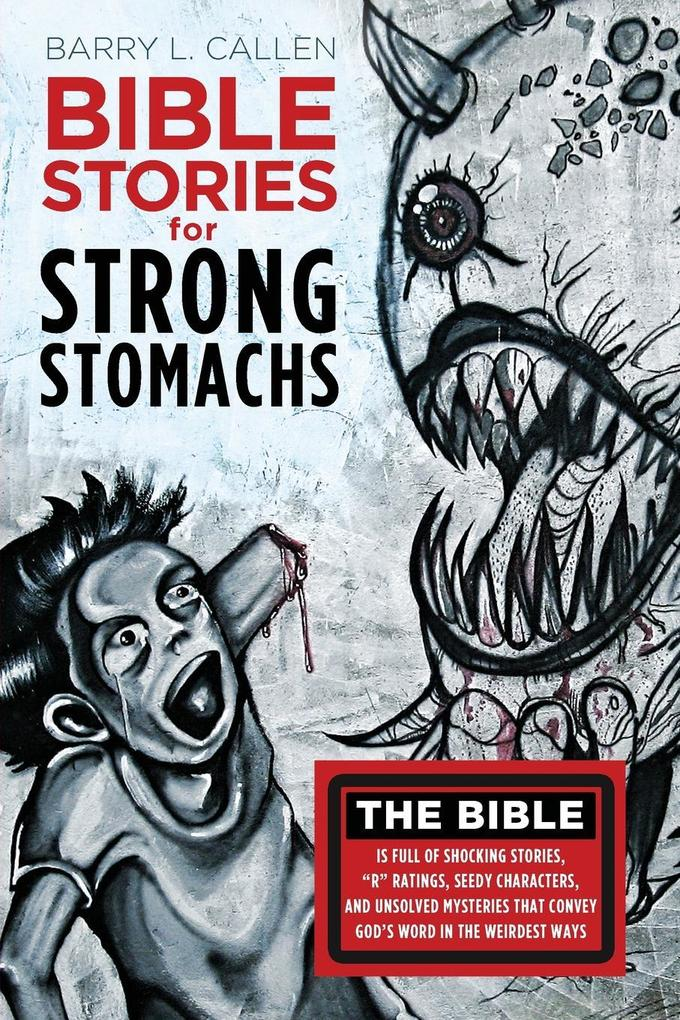 Bible Stories for Strong Stomachs als Taschenbuch