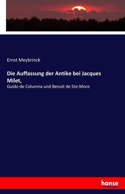 Die Auffassung der Antike bei Jacques Milet, als Buch (kartoniert)