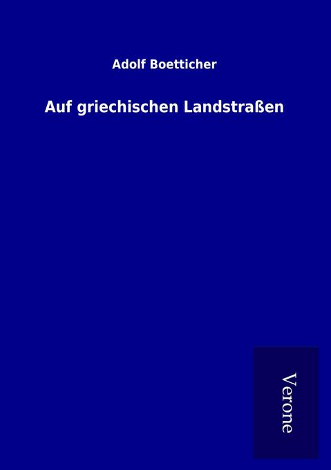 Auf griechischen Landstraßen als Buch (kartoniert)