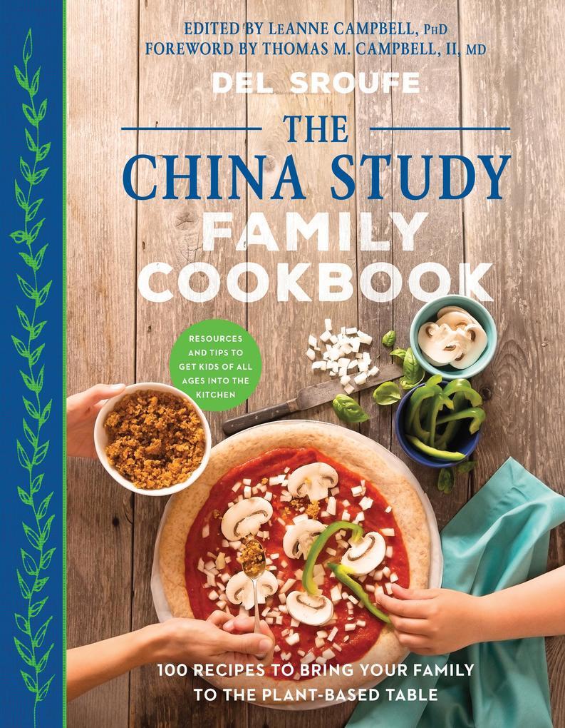 The China Study Family Cookbook als eBook epub