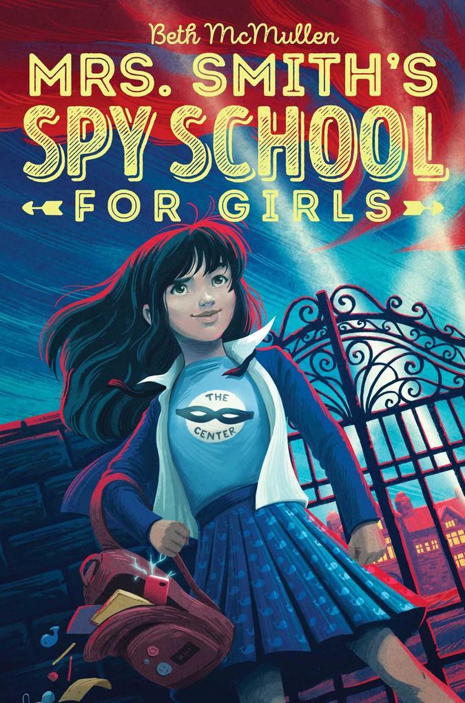 Mrs. Smith's Spy School for Girls als eBook epub