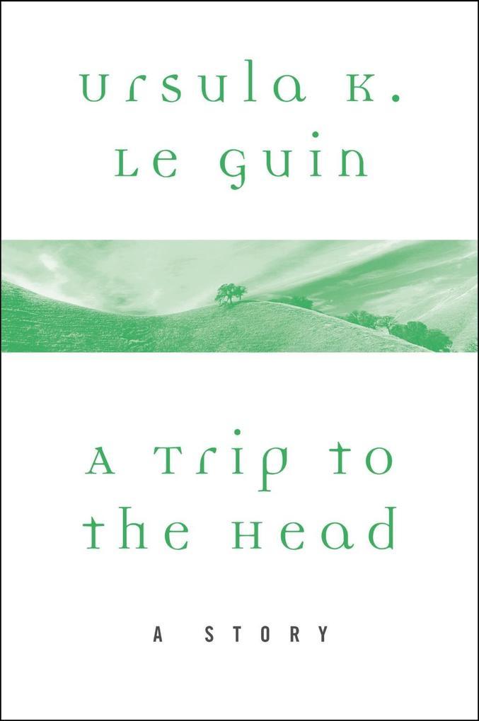 A Trip to the Head als eBook epub