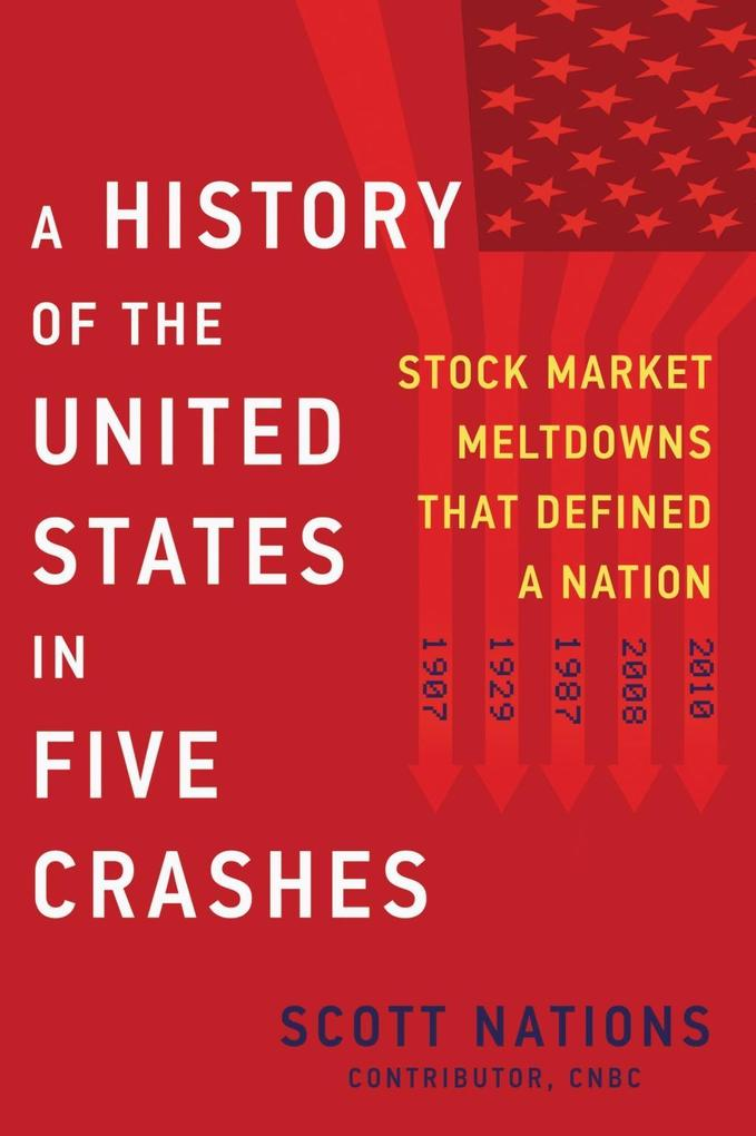 A History of the United States in Five Crashes als eBook epub