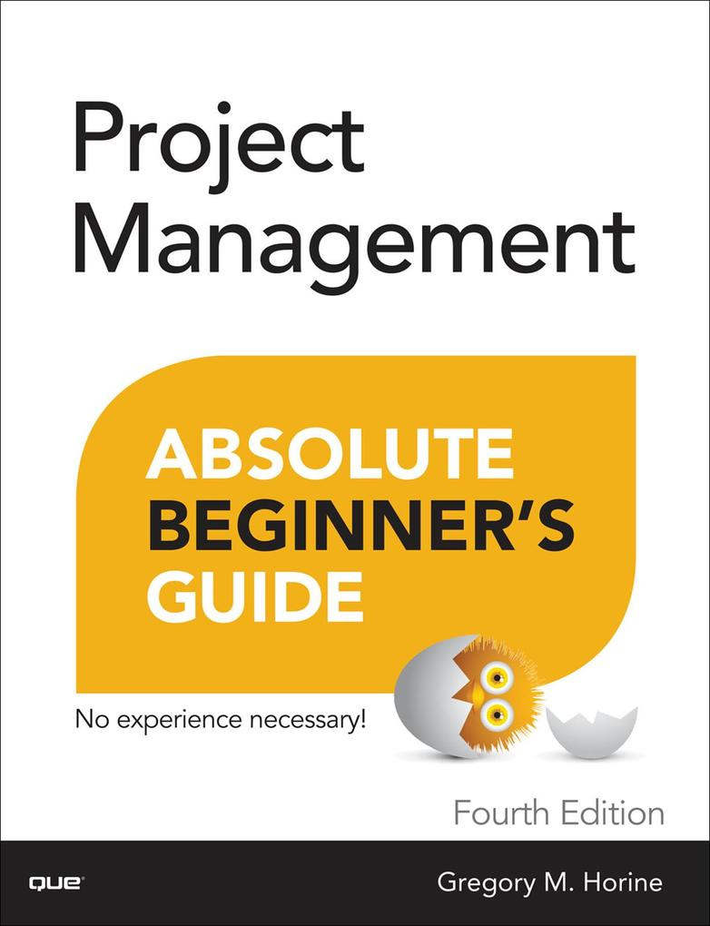 Project Management Absolute Beginner's Guide als eBook pdf