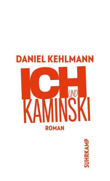 Ich und Kaminski als Taschenbuch