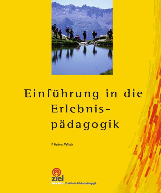 Einführung in die Erlebnispädagogik als Buch (kartoniert)