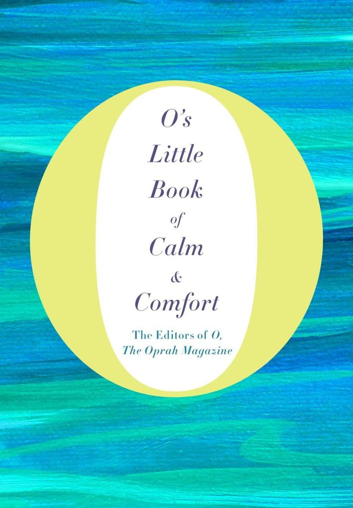 O's Little Book of Calm & Comfort als eBook epub