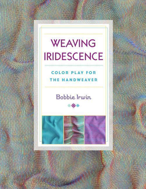 Weaving Iridescence als Taschenbuch