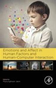 Emotions and Affect in Human Factors and Human-Computer Interaction als Buch (gebunden)