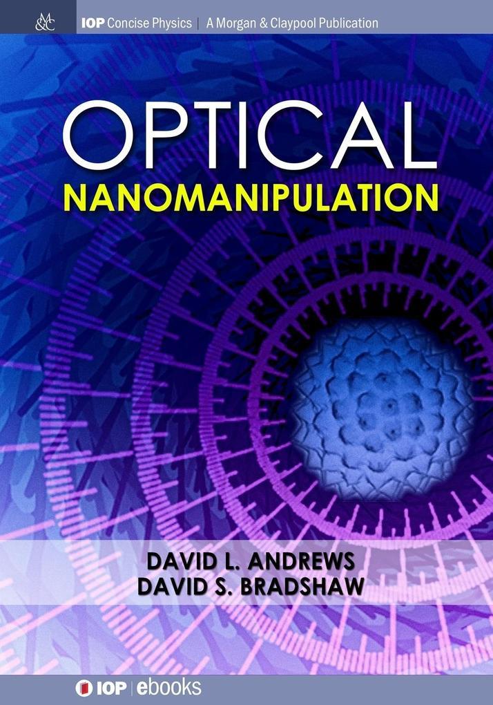 Optical Nanomanipulation als Taschenbuch
