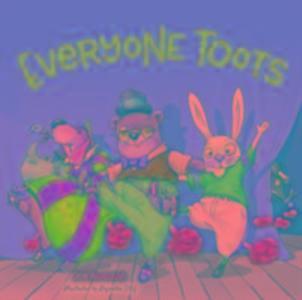 Everyone Toots als Buch (gebunden)