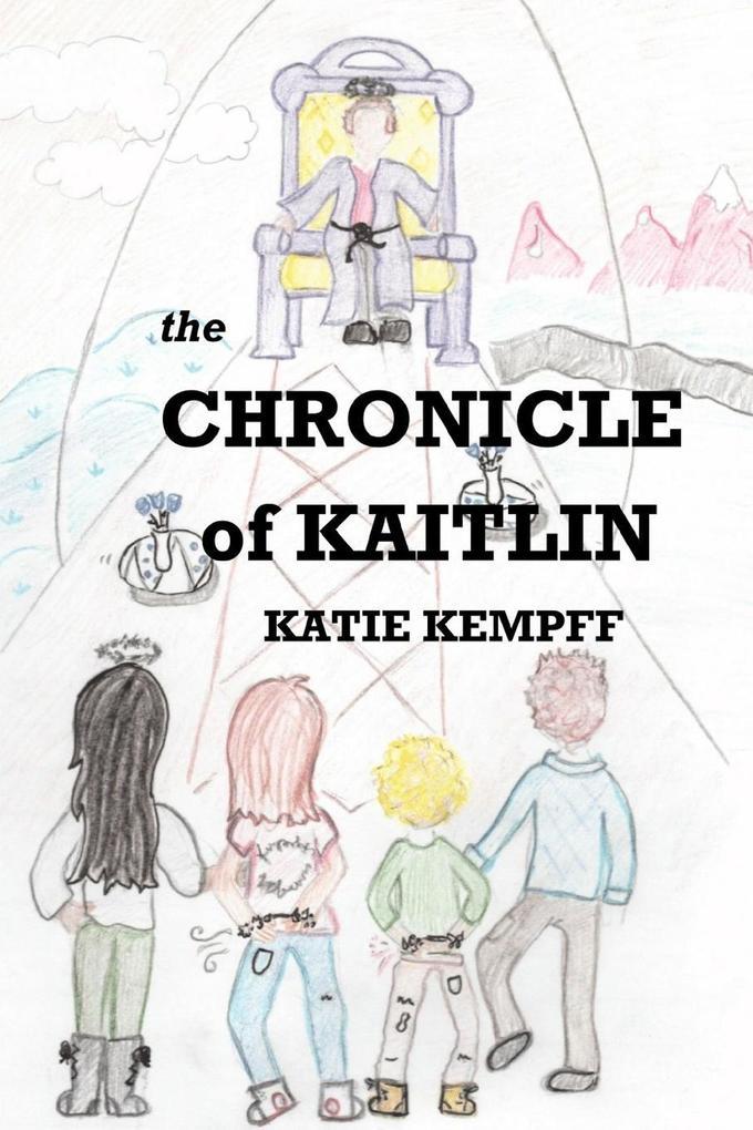The Chronicle of Kaitlin als Taschenbuch
