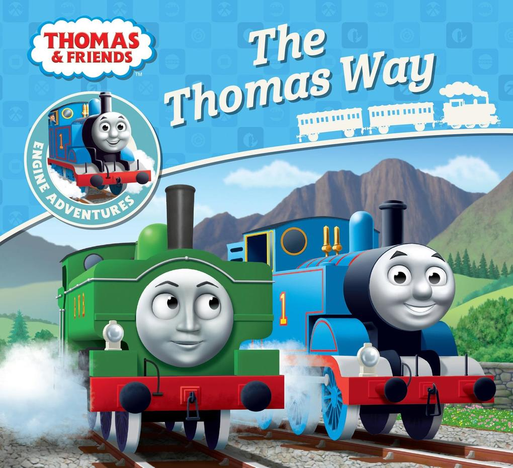 Thomas & Friends: The Thomas Way als Taschenbuch