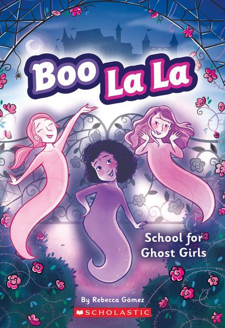 School for Ghost Girls (Boo La La #1) als Taschenbuch