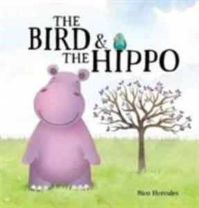 The Bird and The Hippo als Buch (kartoniert)