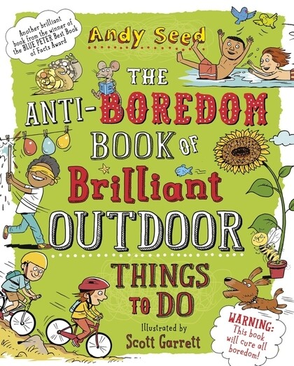 The Anti-boredom Book of Brilliant Outdoor Things To Do als Taschenbuch