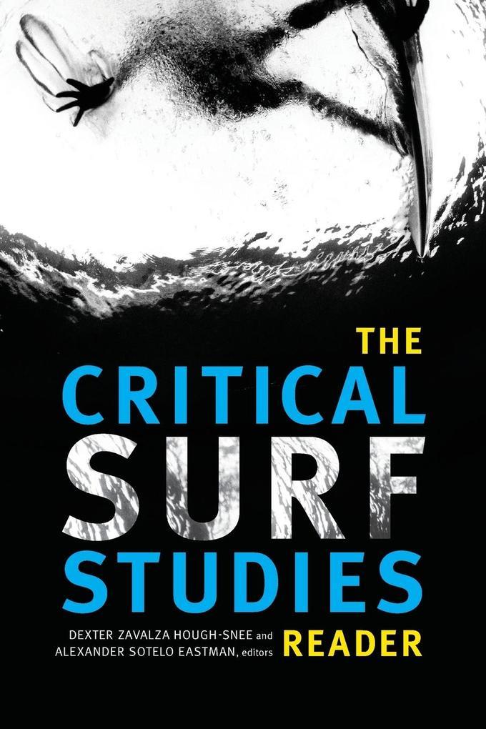 The Critical Surf Studies Reader als Taschenbuch