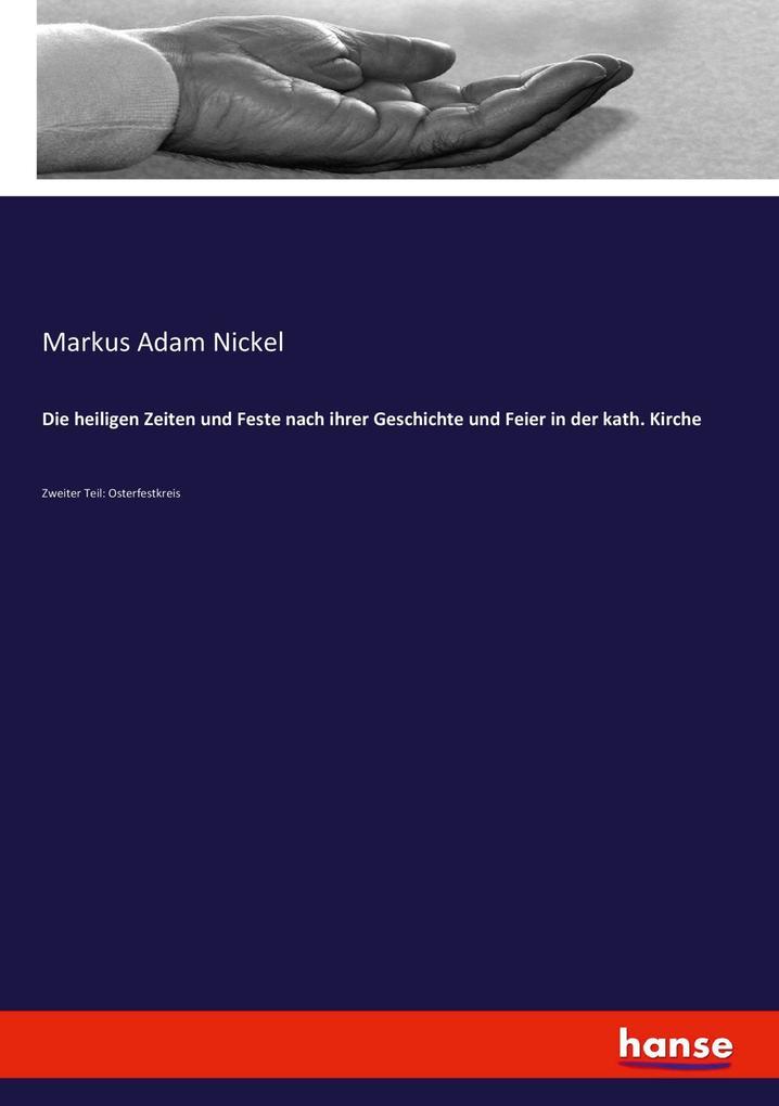 Die heiligen Zeiten und Feste nach ihrer Geschichte und Feier in der kath. Kirche als Buch (kartoniert)
