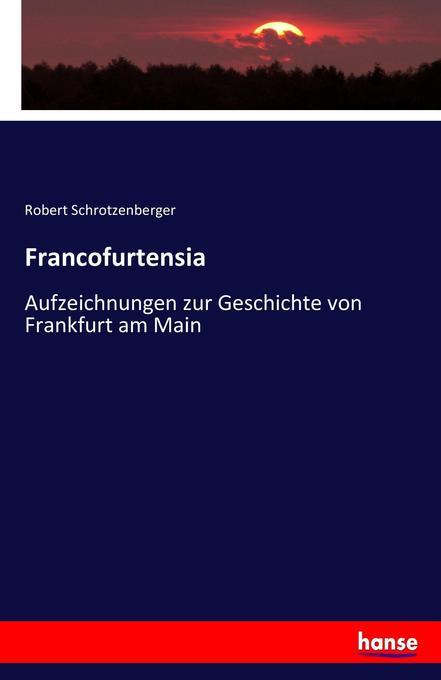 Francofurtensia als Buch (kartoniert)