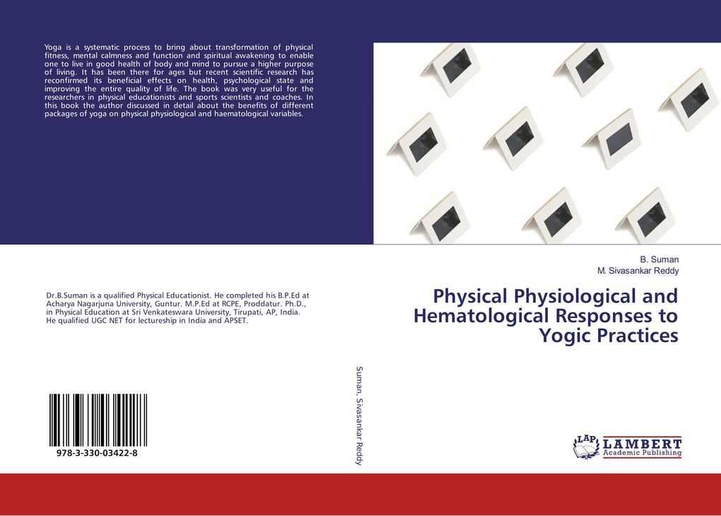 Physical Physiological and Hematological Responses to Yogic Practices als Buch (kartoniert)