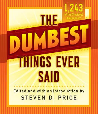 The Dumbest Things Ever Said als Taschenbuch