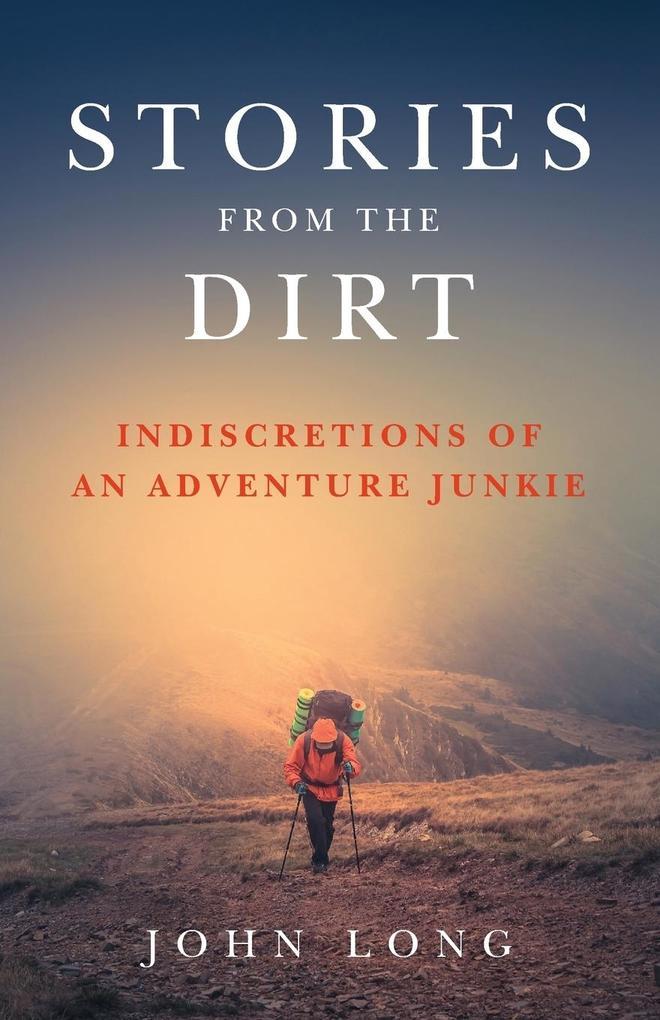 Stories from the Dirt als Taschenbuch