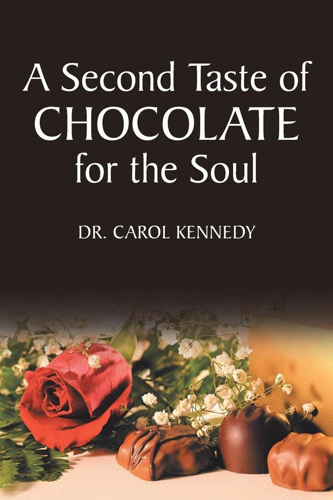 A Second Taste of Chocolate for the Soul als Taschenbuch