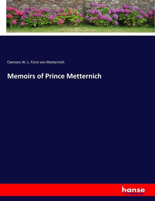 Memoirs of Prince Metternich als Buch (kartoniert)
